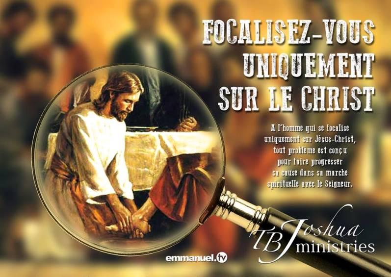 Focalisez-vous uniquement sur le Christ