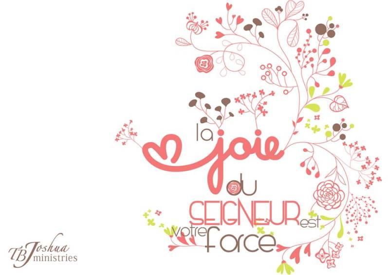 La Joie du Seigneur est votre Force